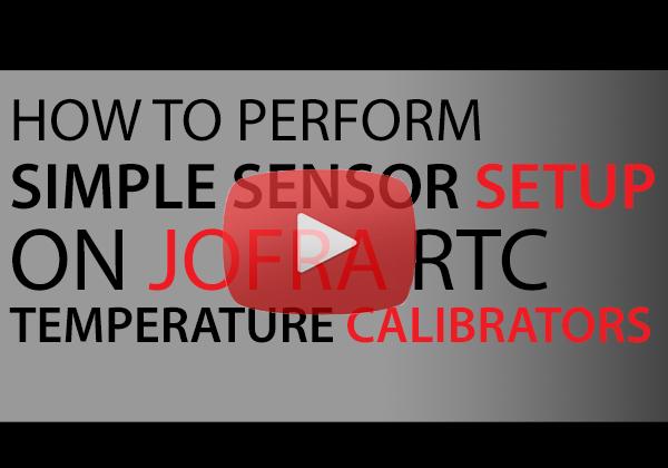 How-to perform simple sensor setup on Jofra RTC temperature calibrators