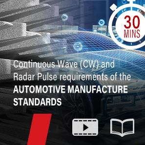 Continuous Wave (CW) and  Radar Pulse requirements of the  automotive manufacture  standards