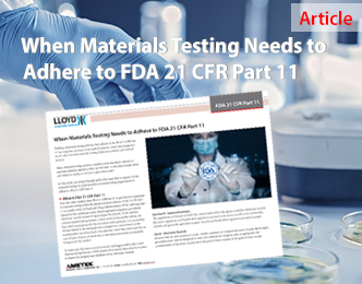 When Materials Testing Needs to Adhere to FDA 21 CFR Part 11